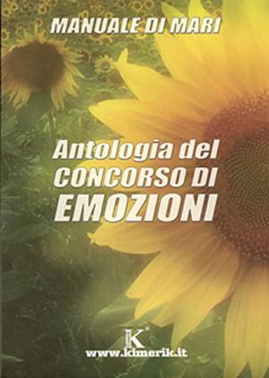 I miei libri: Antologia del Concorso di Emozioni