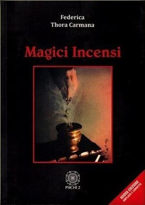 I miei libri: Magici Incensi, nuova edizione